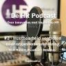 Beeld De HR Podcast – Afl. 3 Inzetbaarheid vergroten door organisatieprofilering