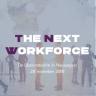 Beeld The Next Workforce: heeft u straks wel de juiste mensen?