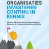 Beeld Succesvolle organisaties investeren continu in kennis